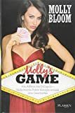 Molly's Game: Der Insiderbericht über die Pokerrunde der Stars: Von Afleck bis DiCaprio – Hollywoods Poker-Königin erzählt ihre Geschichte