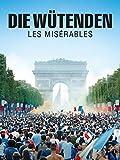 Die Wütenden - Les Misérables [dt./OV]