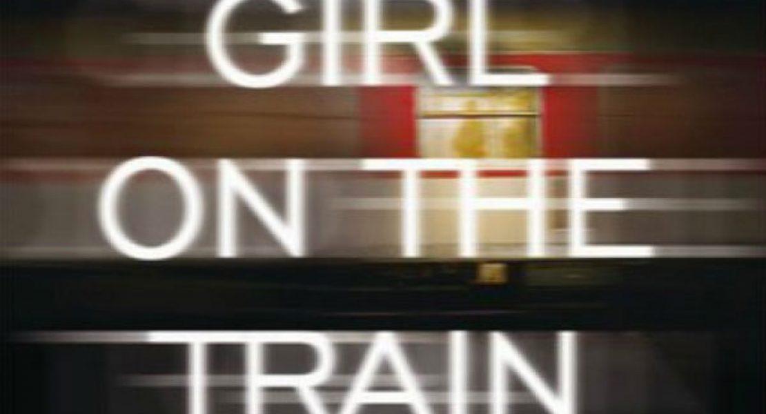 Buchtipp: Girl on the Train – Du kennst sie nicht, aber sie kennt dich