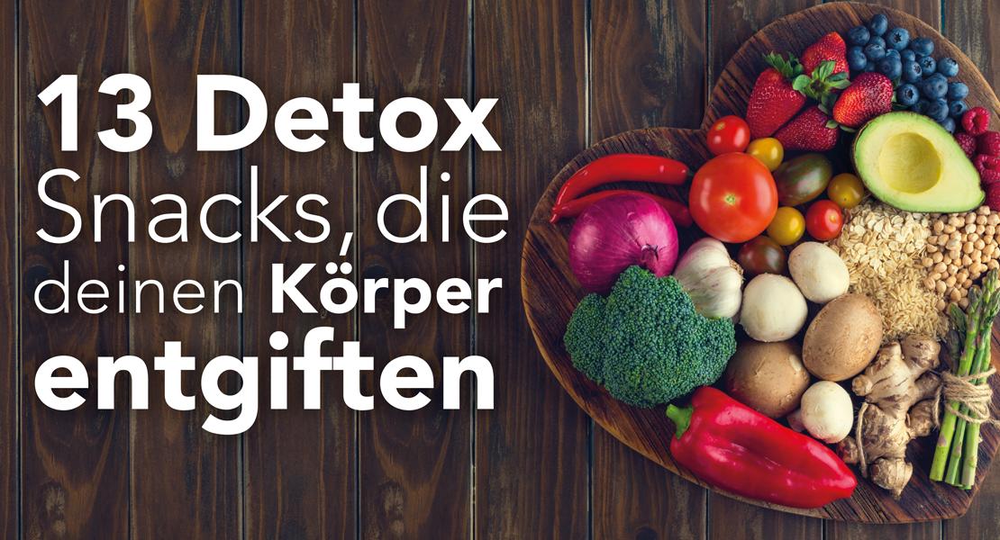 13 Detox Snacks, die deinen Körper entgiften