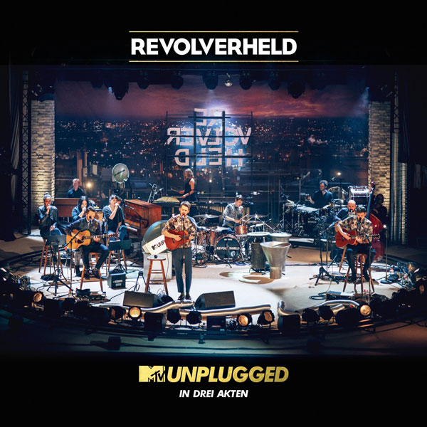 Revolverheld – MTV Unplugged in drei Akten