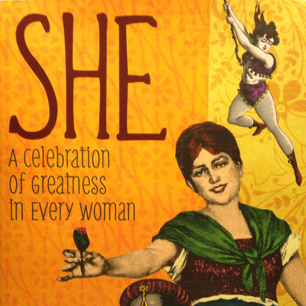 She: A Celebration of Greatness in Every Woman by Jane Kirkpatrick