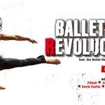 BALLET REVOLUCION Tour