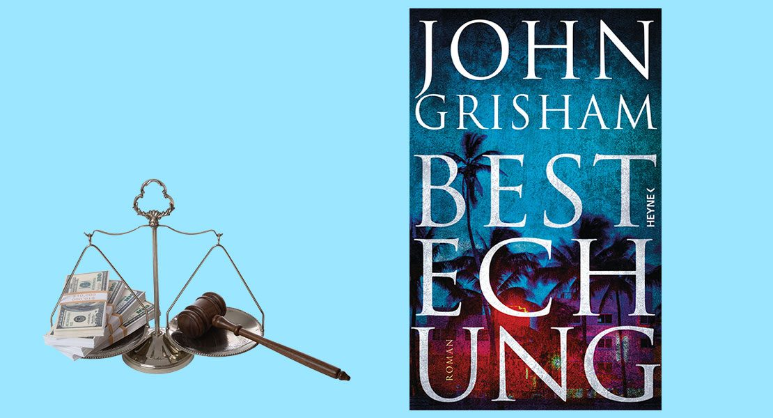 Buchtipp des Monats: Bestechung von John Grisham