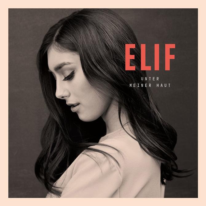 Elif - Unter meiner Haut