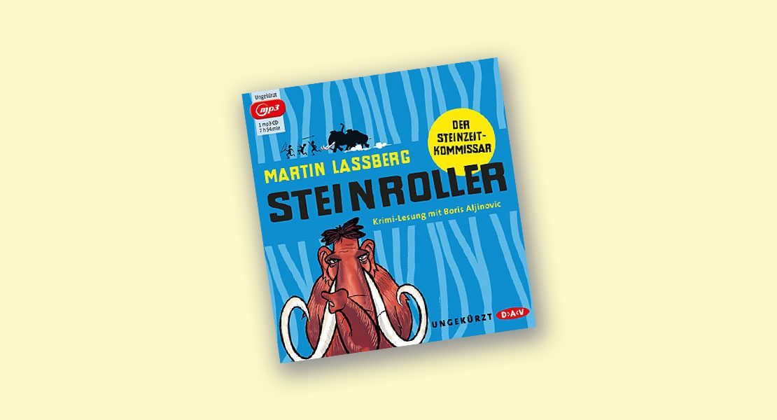 Hörbuchtipp: Steinroller – Der Steinzeitkommissar