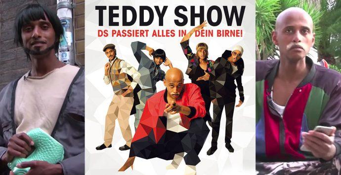 Eventtipp: Die Teddy Show: Ds passiert alles in dein Birne!