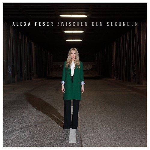 Zwischen den Sekunden Alexa Feser
