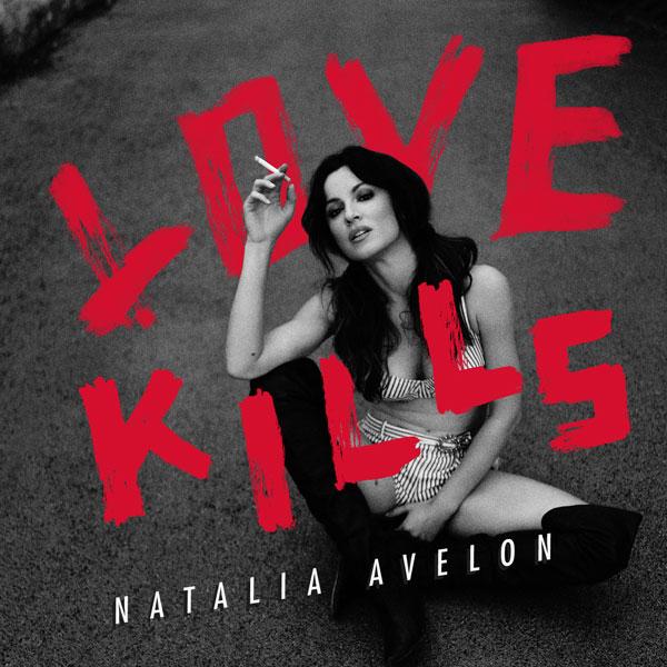 Natalia Avelon - Love Kills