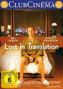 Lost in Translation – Zwischen den Welten