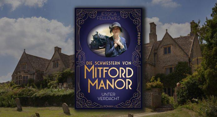 Die Schwestern von Mitford Manor