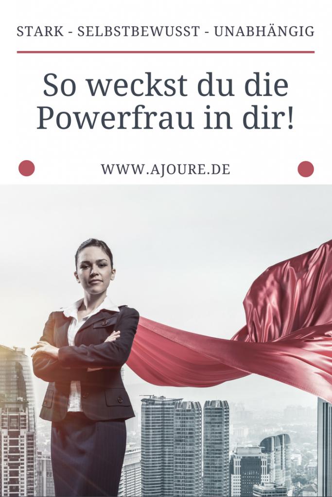 So weckst du die Powerfrau in dir - Pinterest