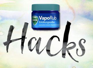 Wick VapoRub Lifehacks
