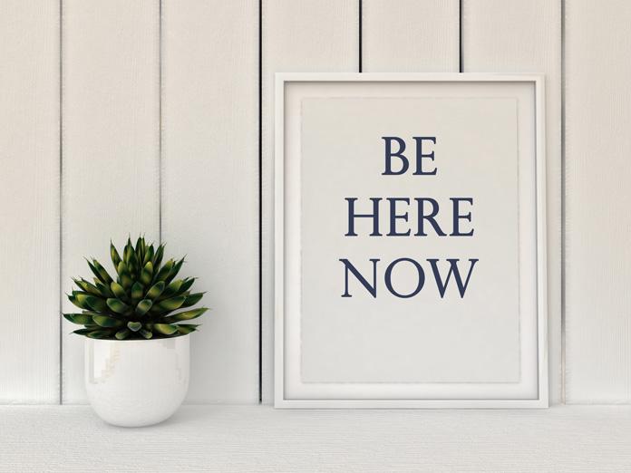 Leben im Hier und Jetzt