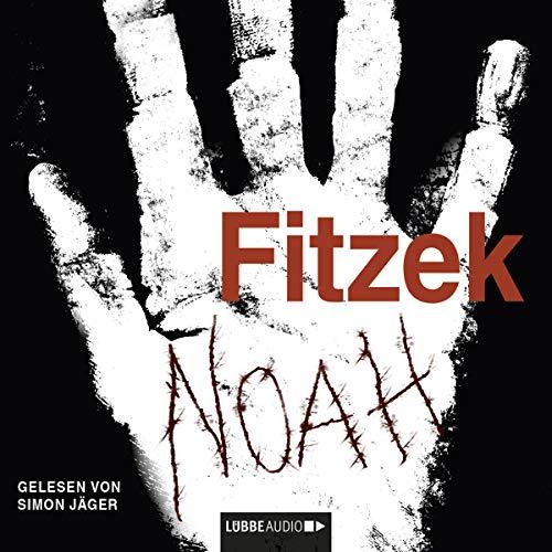 Noah (Sebastian Fitzek)