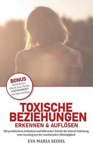 Toxische Beziehungen erkennen & auflösen