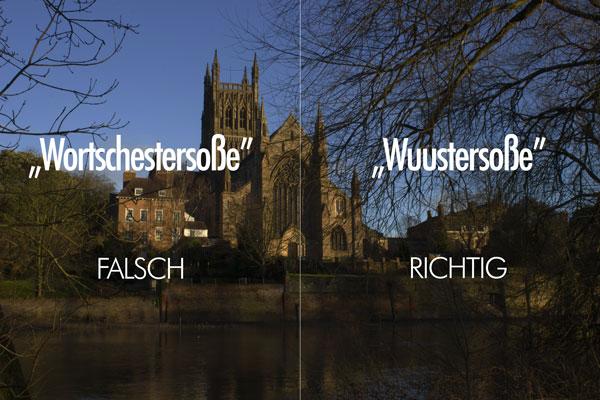 Worcestersauce Aussprache